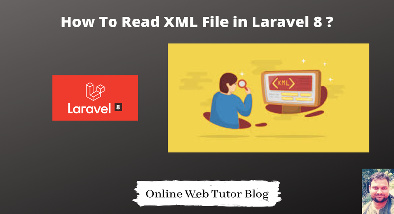 How To Read XML File in Laravel 8 - Example