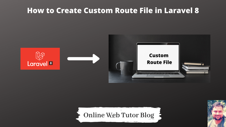 How-to-Create-Custom-Route-File-in-Laravel-8